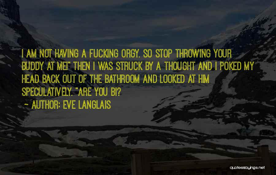 Bi Quotes By Eve Langlais