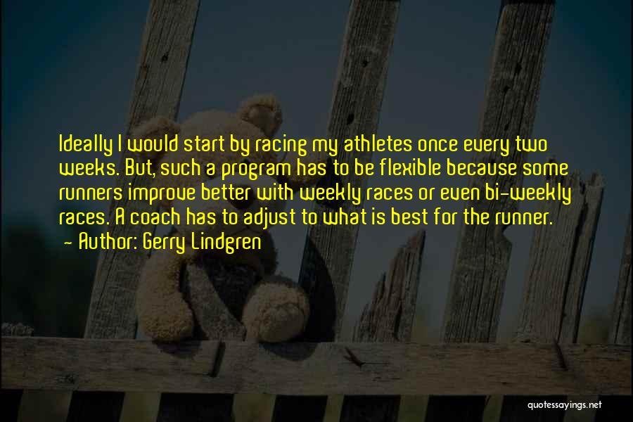 Bi Quotes By Gerry Lindgren