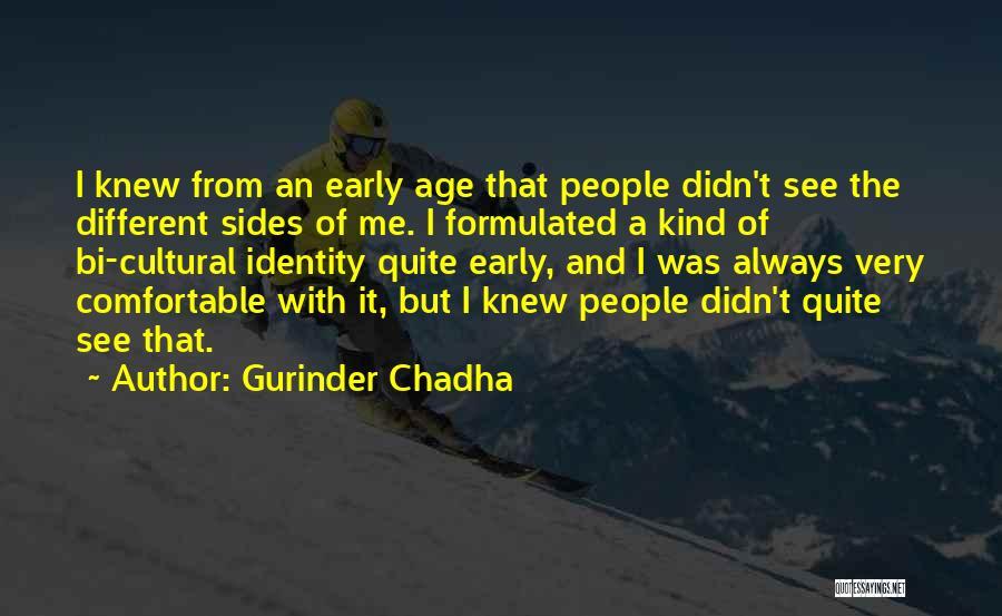Bi Quotes By Gurinder Chadha