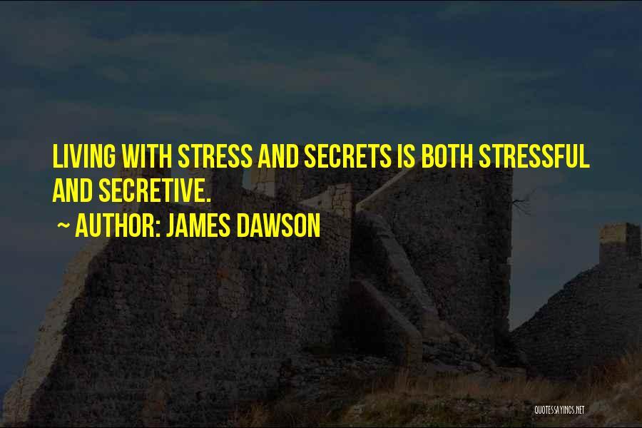 Bi Quotes By James Dawson