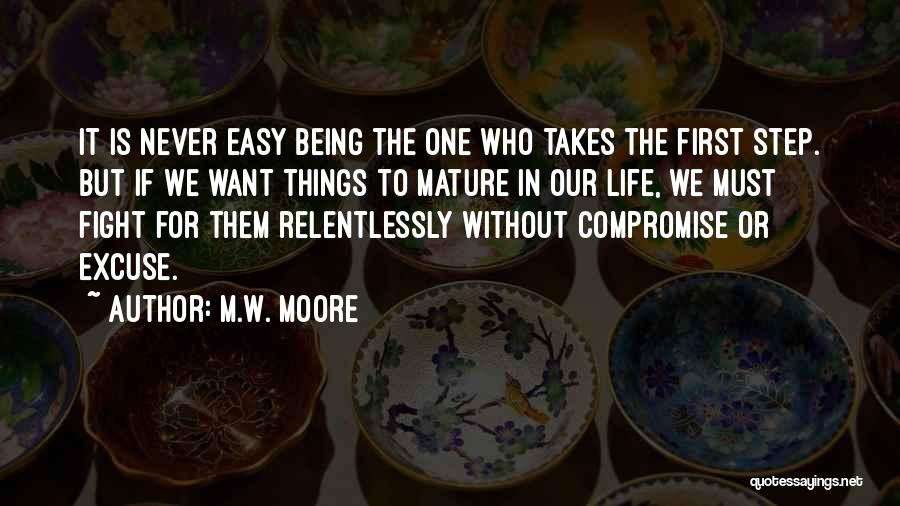 Bi Quotes By M.W. Moore