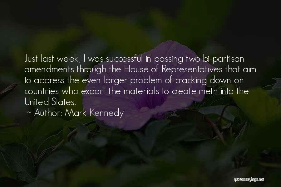 Bi Quotes By Mark Kennedy