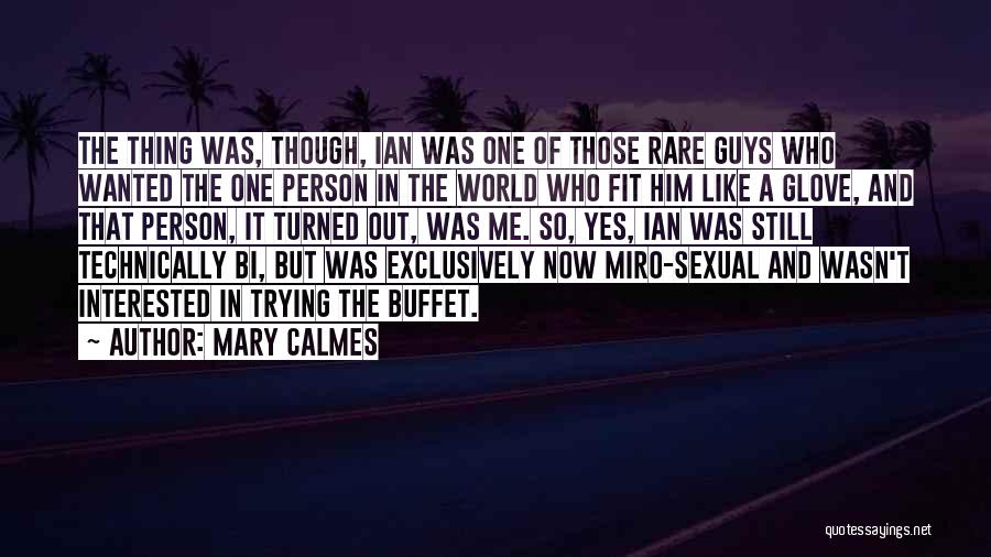 Bi Quotes By Mary Calmes
