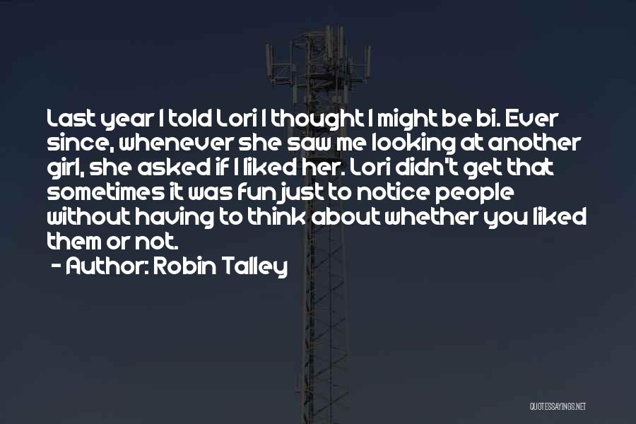 Bi Quotes By Robin Talley