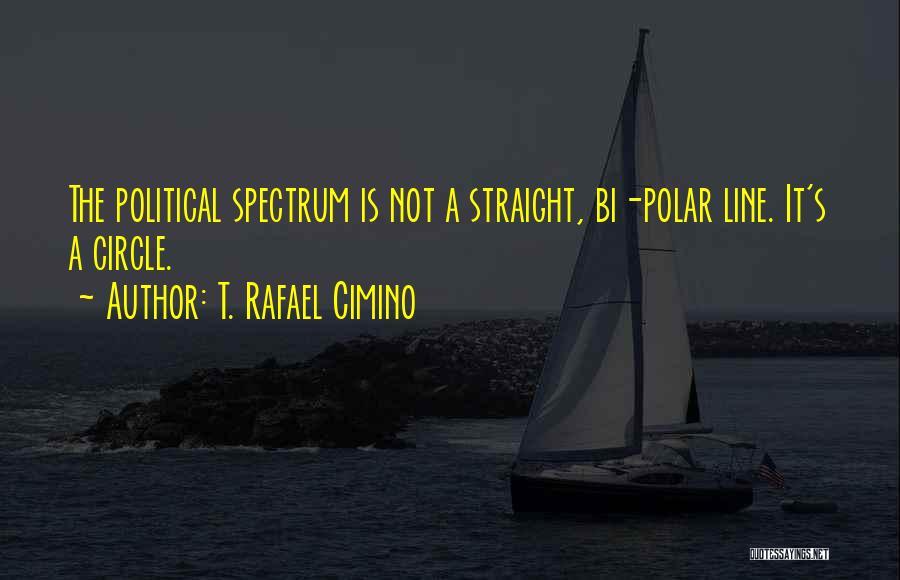 Bi Quotes By T. Rafael Cimino
