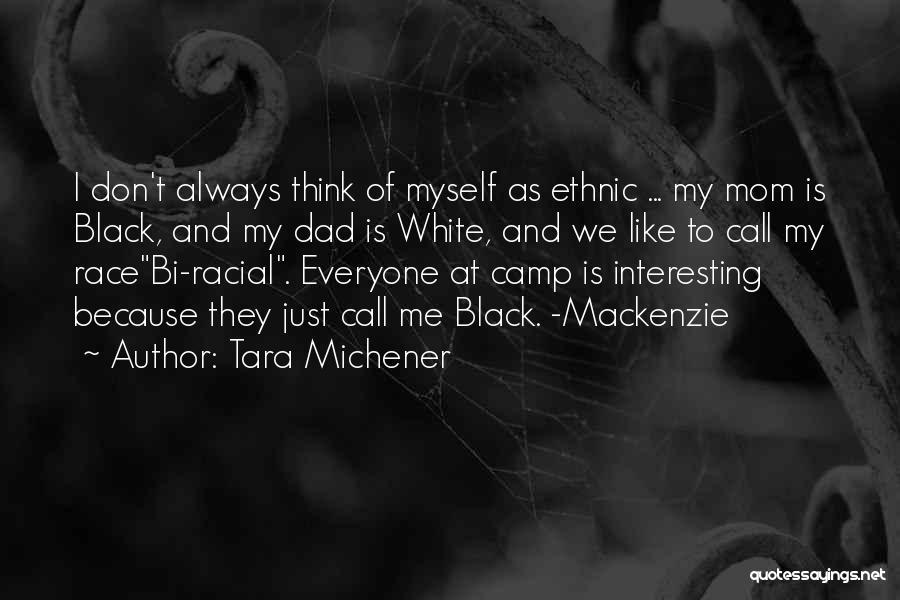 Bi Quotes By Tara Michener
