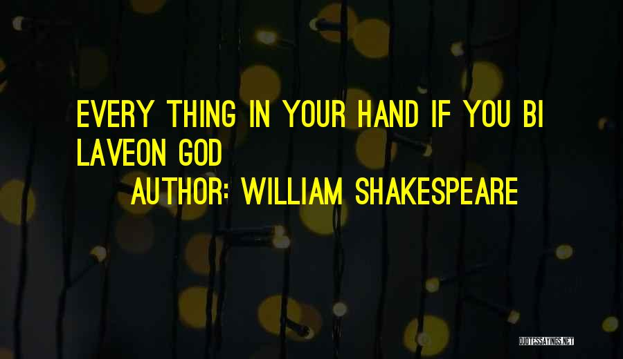 Bi Quotes By William Shakespeare