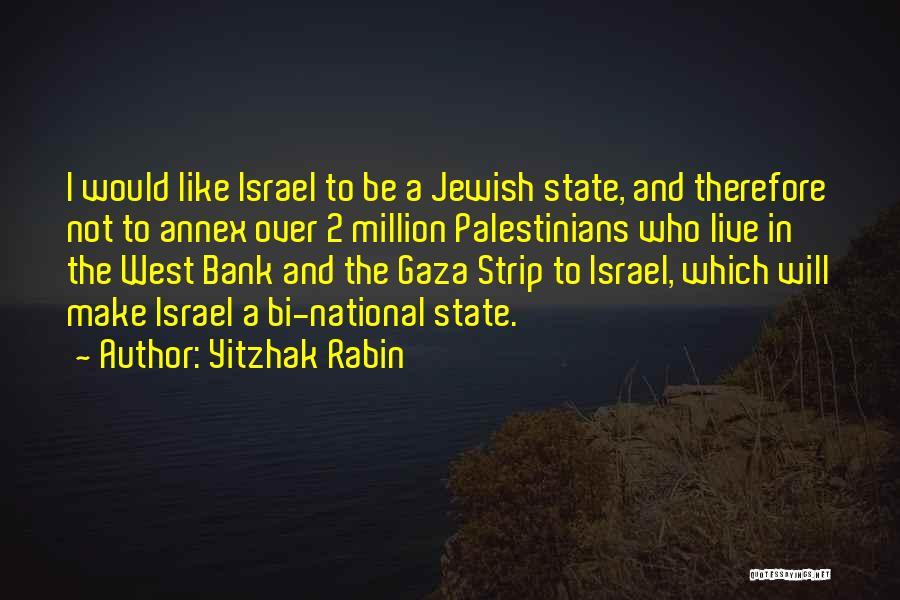 Bi Quotes By Yitzhak Rabin