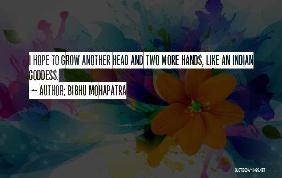 Bibhu Mohapatra Quotes 1068206