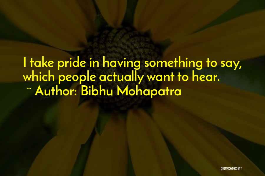 Bibhu Mohapatra Quotes 921615