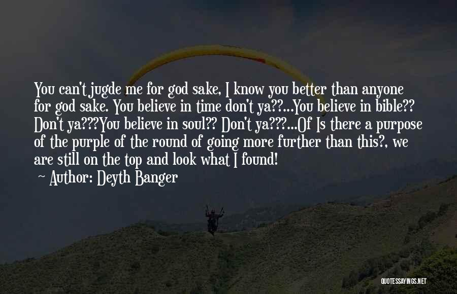 Bible Banger Quotes By Deyth Banger