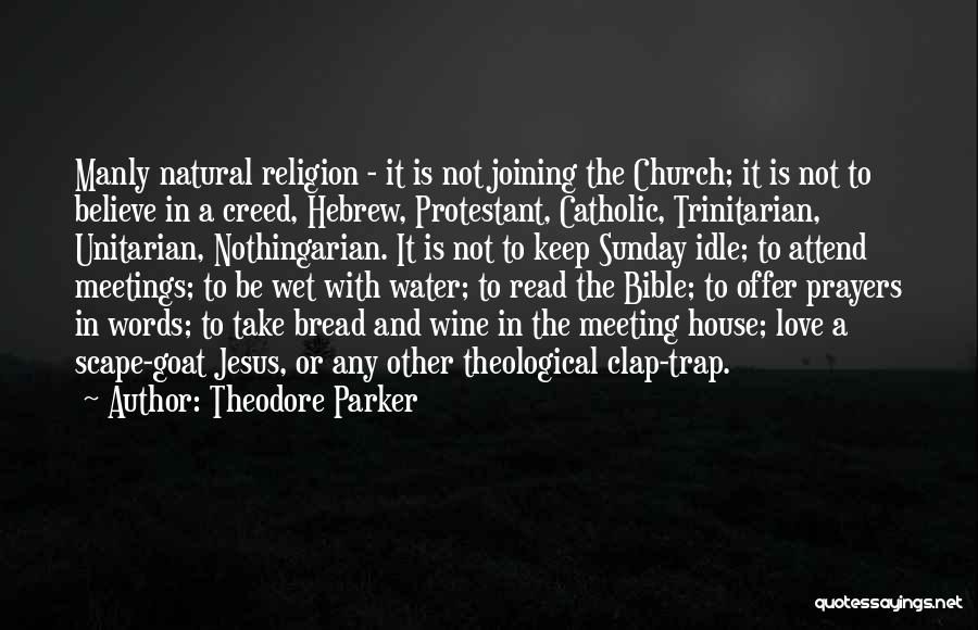 Bible Goat Quotes By Theodore Parker