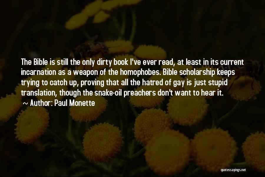 Bible Snake Quotes By Paul Monette