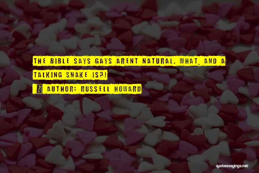 Bible Snake Quotes By Russell Howard