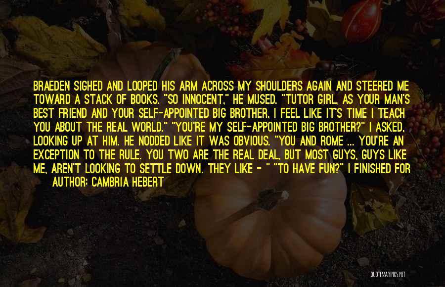 Big Arm Quotes By Cambria Hebert