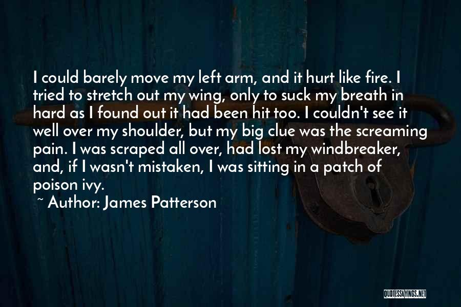 Big Arm Quotes By James Patterson