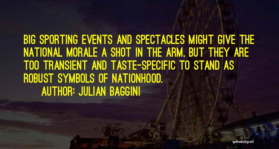 Big Arm Quotes By Julian Baggini