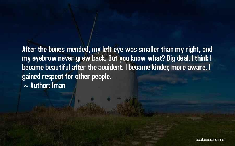Big Beautiful Eye Quotes By Iman