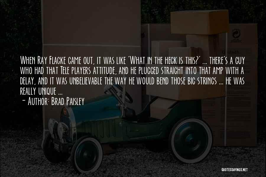 Big Bend Quotes By Brad Paisley