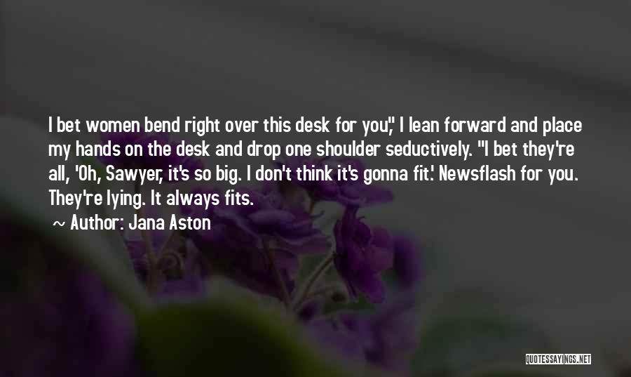 Big Bend Quotes By Jana Aston