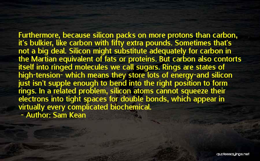 Big Bend Quotes By Sam Kean