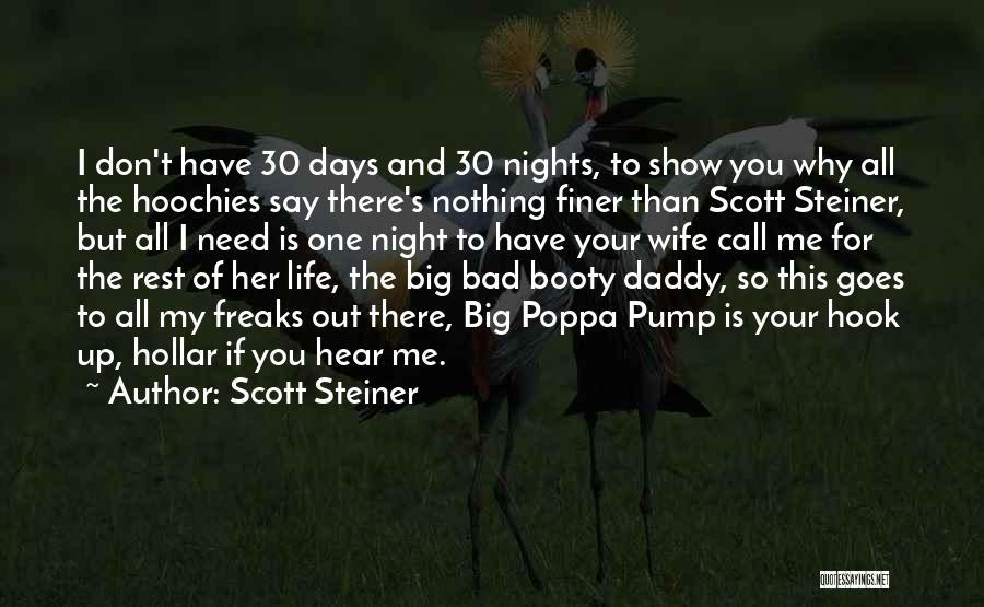 Big Booty Quotes By Scott Steiner