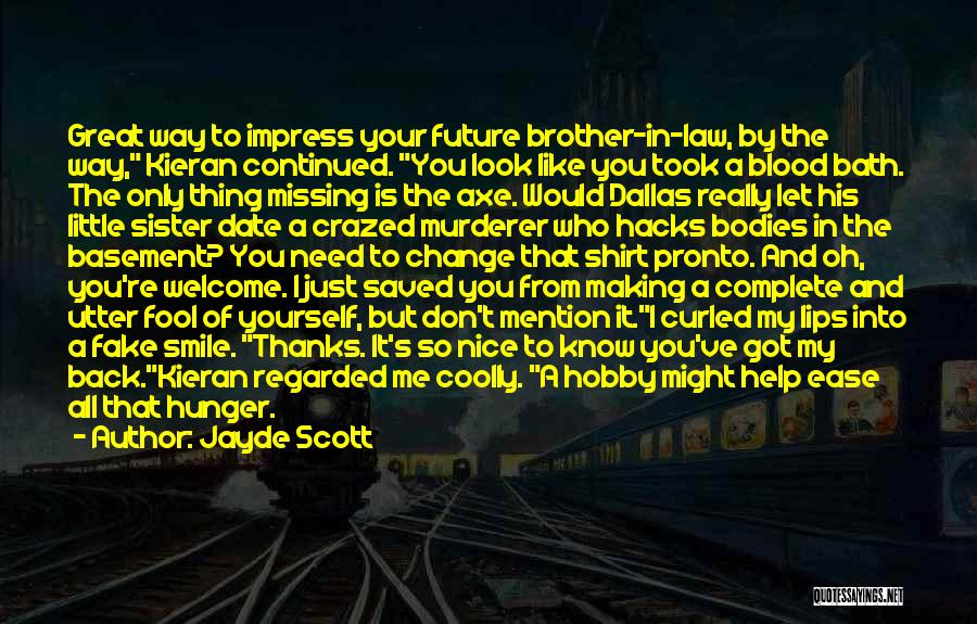 Big Brother Big Sister Quotes By Jayde Scott