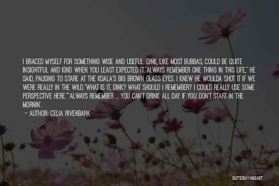Big Brown Eyes Quotes By Celia Rivenbark
