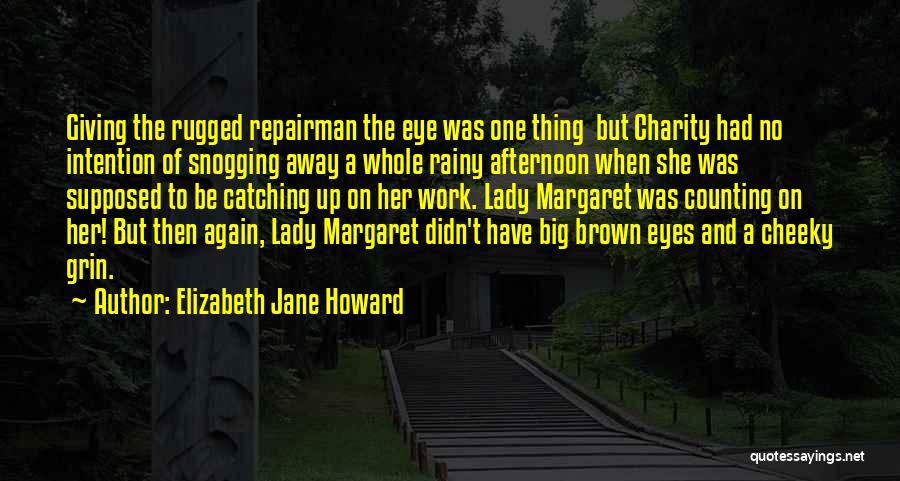 Big Brown Eyes Quotes By Elizabeth Jane Howard