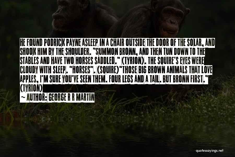 Big Brown Eyes Quotes By George R R Martin