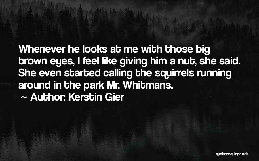 Big Brown Eyes Quotes By Kerstin Gier
