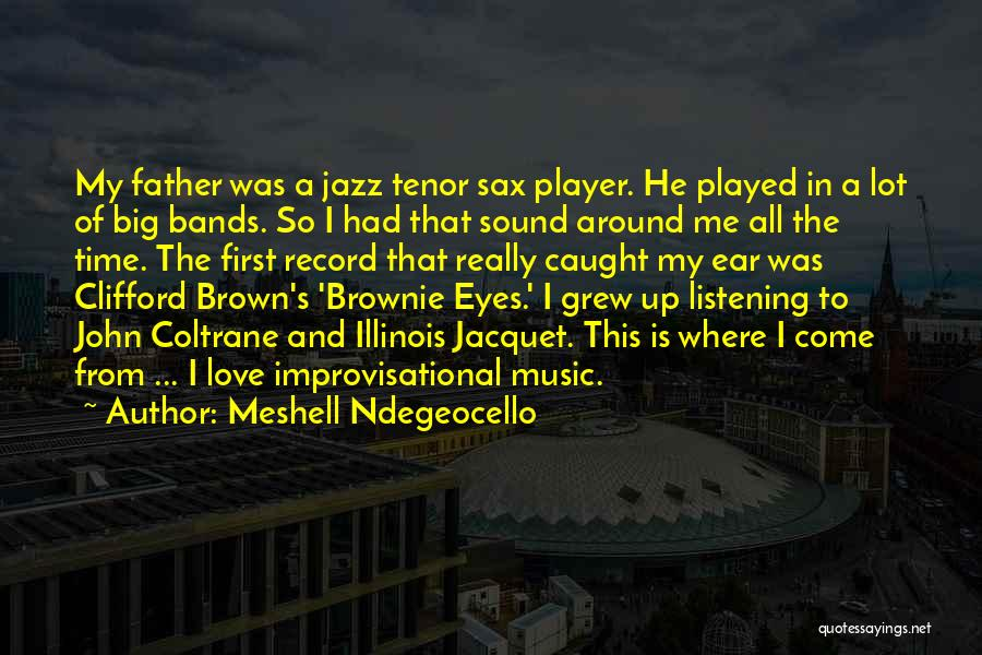 Big Brown Eyes Quotes By Meshell Ndegeocello