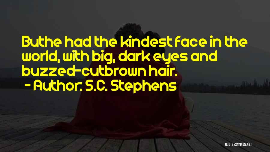 Big Brown Eyes Quotes By S.C. Stephens
