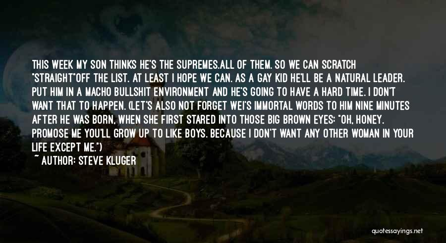 Big Brown Eyes Quotes By Steve Kluger