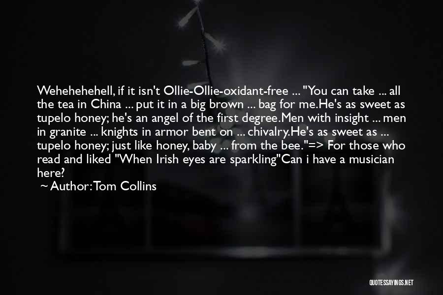 Big Brown Eyes Quotes By Tom Collins