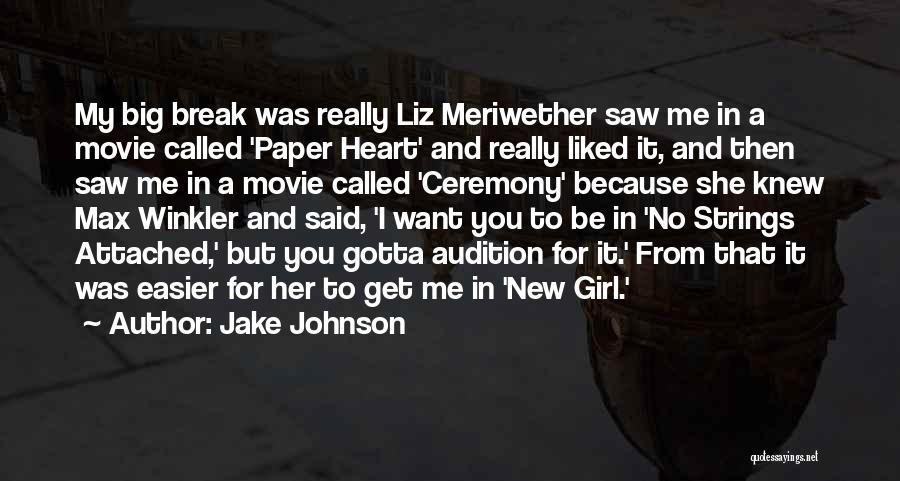 Big Jake Movie Quotes By Jake Johnson