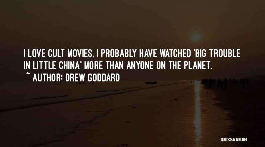 Big Little Love Quotes By Drew Goddard