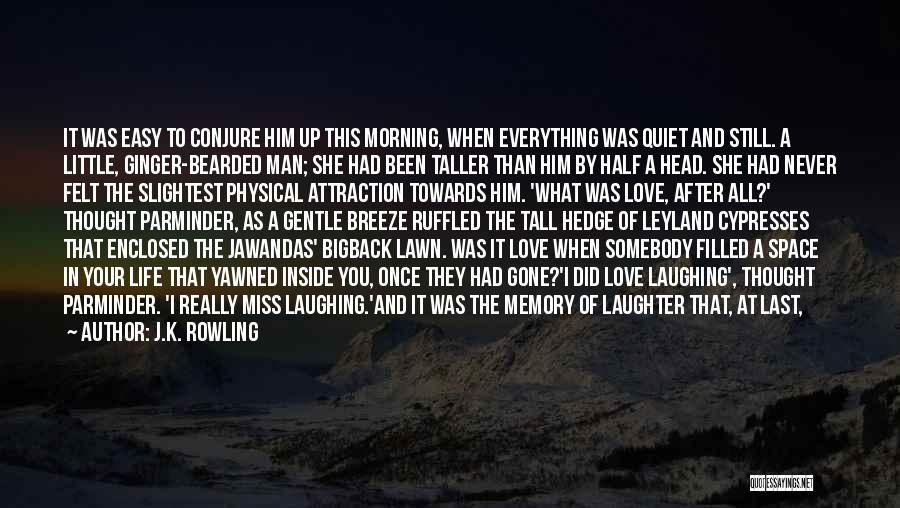 Big Little Love Quotes By J.K. Rowling