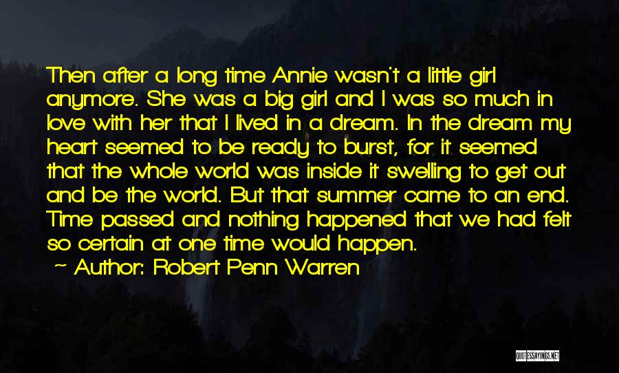 Big Little Love Quotes By Robert Penn Warren
