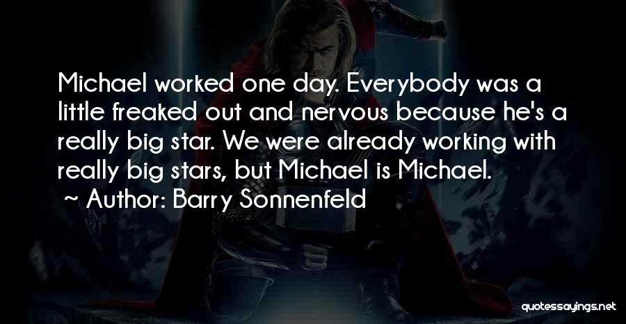 Big Little Star Quotes By Barry Sonnenfeld