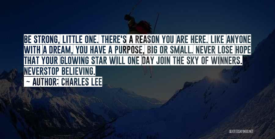 Big Little Star Quotes By Charles Lee