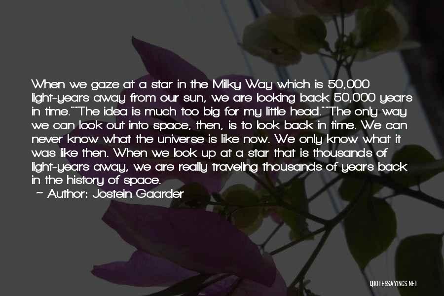 Big Little Star Quotes By Jostein Gaarder