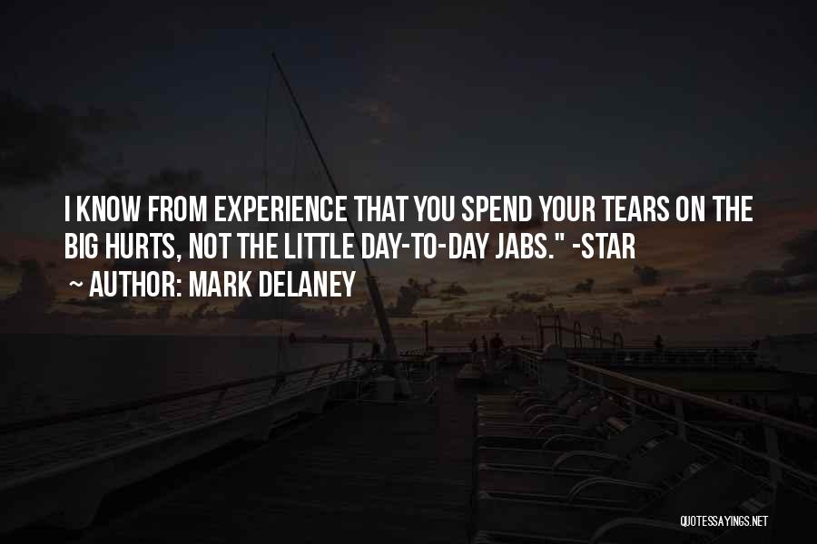 Big Little Star Quotes By Mark Delaney