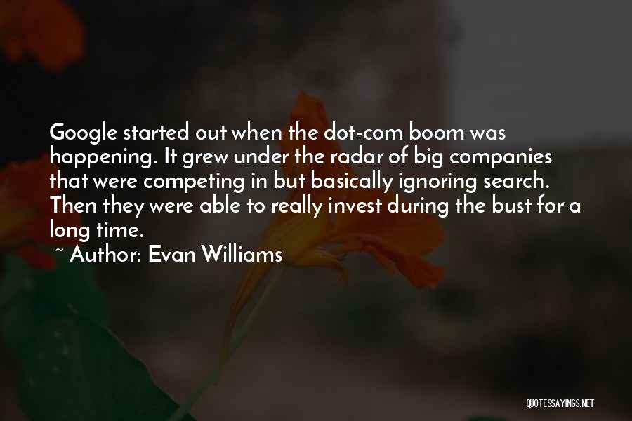Big Things Are Happening Quotes By Evan Williams