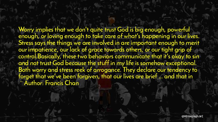 Big Things Are Happening Quotes By Francis Chan