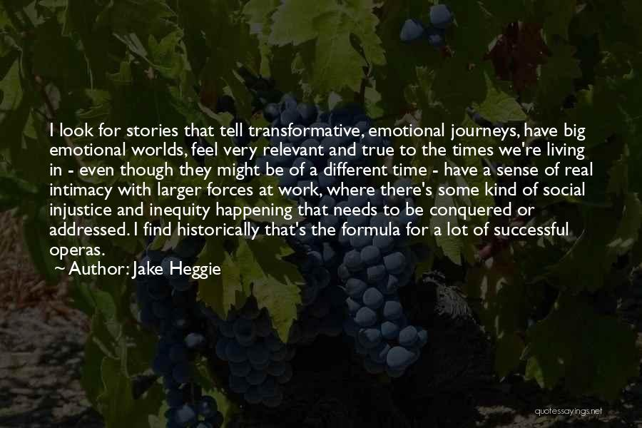 Big Things Are Happening Quotes By Jake Heggie