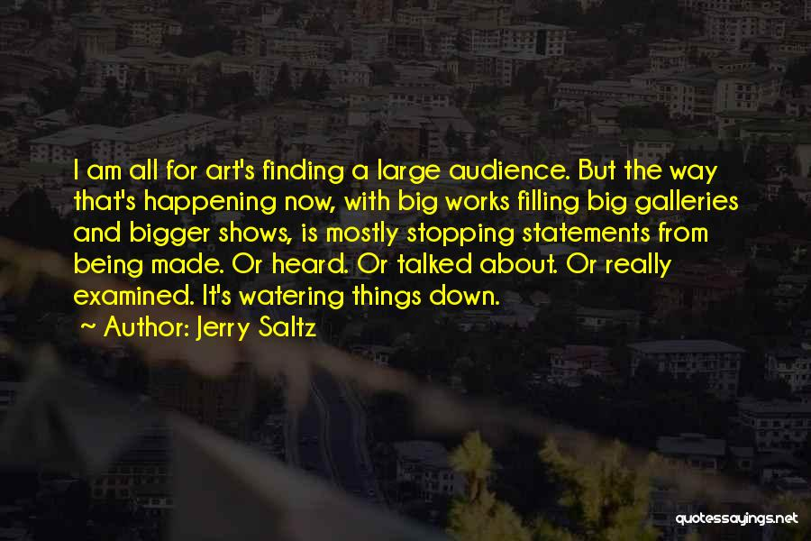 Big Things Are Happening Quotes By Jerry Saltz