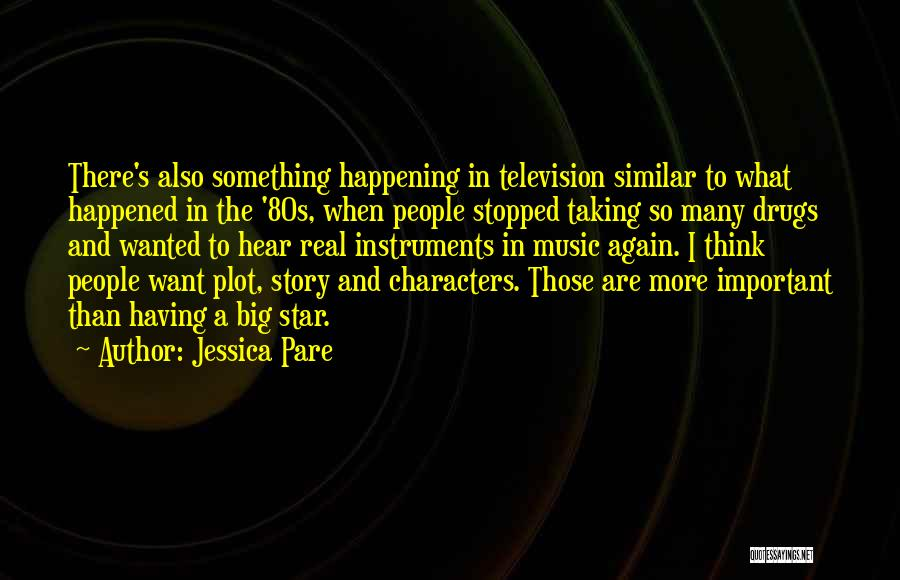 Big Things Are Happening Quotes By Jessica Pare
