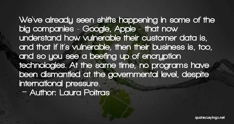 Big Things Are Happening Quotes By Laura Poitras