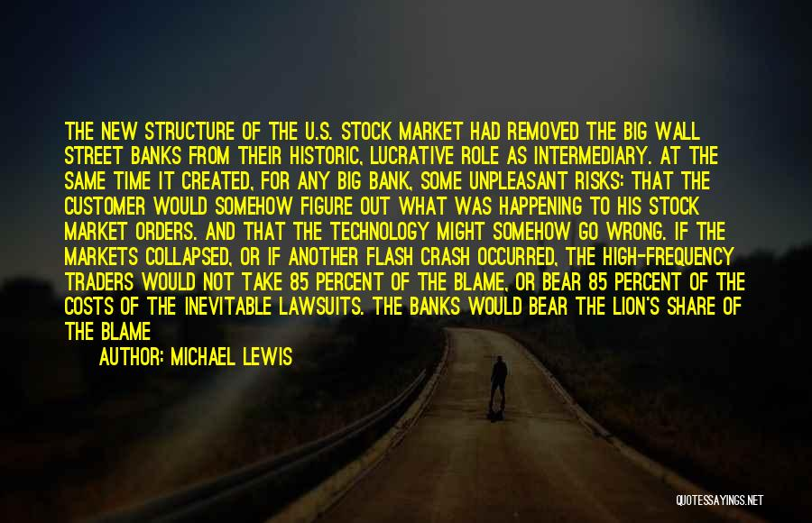 Big Things Are Happening Quotes By Michael Lewis